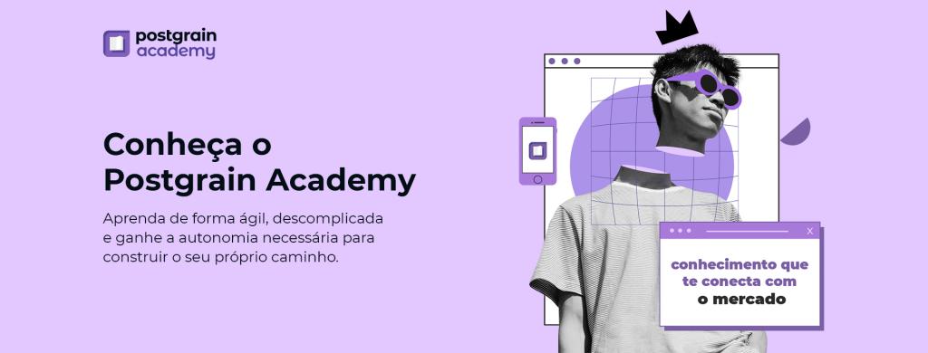 O Postgrain Academy é a plataforma de educação em Instagram Marketing doPostgrain.